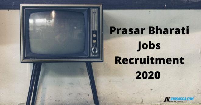 Prasar Bharati Jobs Recruitment 2020
