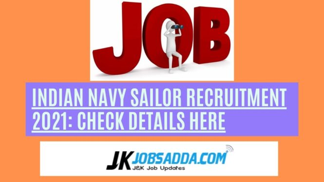 Indian Navy Sailor Recruitment 2021: Check Details Here